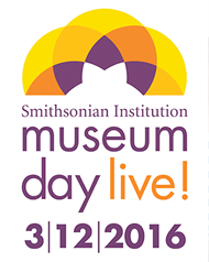 Smithsonian Museum Day Live is Saturday, March 12, 2016. Click for more information